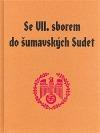 Se VII. sborem do šumavských Sudet Pamětní kniha na velkou dobu