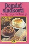 Domácí sladkosti - dorty, řezy, bublaniny