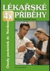 4x lékařské příběhy: osudy pacientek dr. Nordena