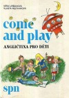 Come and play - angličtina pro děti