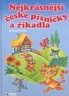 Nejkrásnější české písničky a říkadla