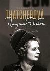 Margaret Thatcherová: Dáma se neotáčí