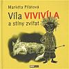 Víla Vivivíla a stíny zvířat