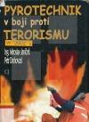 Pyrotechnik v boji proti terorismu