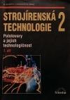 Strojírenská technologie 2, Polotovary a jejich technologičnost