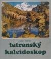 Tatranský kaleidoskop