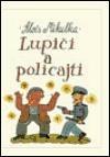 Lupiči a policajti