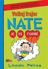 Velkej frajer Nate - Je ve formě