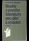 Studie z poetiky literatury pro děti a mládež