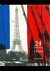 24 hodiny v Paříži obálka knihy