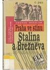 Praha ve stínu Stalina a Brežněva