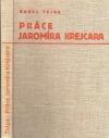 Práce Jaromíra Krejcara - Monografie staveb a projektů