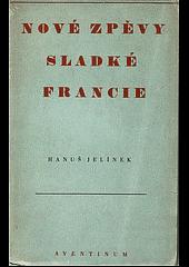 Nové zpěvy sladké Francie obálka knihy