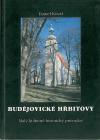 Budějovické hřbitovy : malý kulturně-historický průvodce