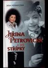 Jiřina Petrovická a její střípky