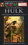 The Incredible Hulk: Hulkova planeta část 2