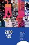 Zero: V srdci všeho