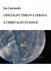 Oficiální tisková zpráva z orbitální stanice