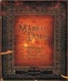 Marco Polo: Kronika výpravy na východ do zemí vzdálených a neprozkoumaných a plných neuvěřitelných divů