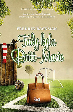 Kniha Tady byla Britt-Marie (Fredrik Backman)