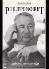 Philippe Noiret : Hvězdou proti své vůli