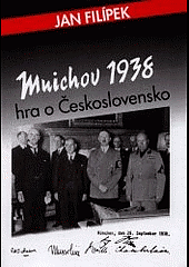 Mnichov 1938 : hra o Československo