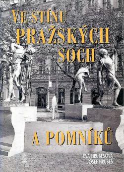 Ve stínu pražských soch a pomníků obálka knihy
