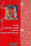 Vznik zemského soudu a správa středověké Moravy