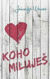 Koho miluješ