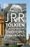 Fenomén J. R. R. Tolkien - Životopis Pána příběhů