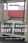 Kauza Jan Masaryk - Nový pohled: Doznání k vraždě a tajný přešetřovací proces StB z let 1950–1951