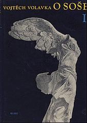 O soše - úvod do historické technologie a teorie sochařství 1: díl obálka knihy