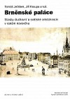 Brněnské paláce : stavby duchovní a světské aristokracie v raném novověku