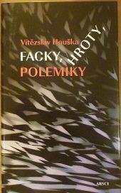 Facky, hroty, polemiky