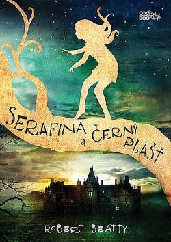 Serafina a černý plášť obálka knihy