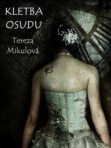 Výsledok vyhľadávania obrázkov pre dopyt kletba Osudu - Tereza Mikulová
