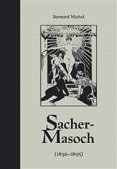 Sacher-Masoch (1836-1895)