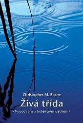 Živá třída: Vyučování a kolektivní vědomí obálka knihy