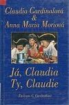 Já, Claudia, ty, Claudie