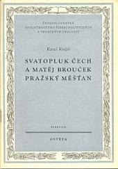 Svatopluk Čech a Matěj Brouček, pražský měšťan obálka knihy
