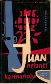 Juan netančí karmaňolu