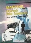 Martine, rosteš pro šibenici!: život lupiče a vraha Leciána