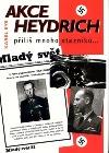 Akce Heydrich - Příliš mnoho otazníků... obálka knihy