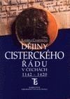 Dějiny cisterckého řádu v Čechách 1142 - 1420 (1. svazek)