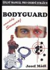 Bodyguard: úplný manuál pro osobní strážce