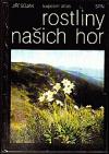 Rostliny našich hor - kapesní atlas