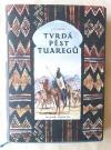 Tvrdá pěst Tuaregů