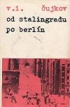Od Stalingradu po Berlín