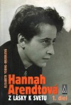 Hannah Arendtová - Z lásky k svetu, 1. diel