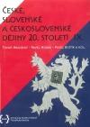 České, slovenské a československé dějiny 20. století IX.